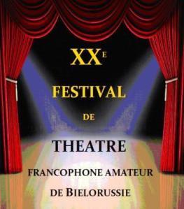 XX édition du festival de théâtre francophone amateur affiche
