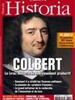magazine Historia No 801 Septembre 2013 Dossier Colbert à donner à Minsk